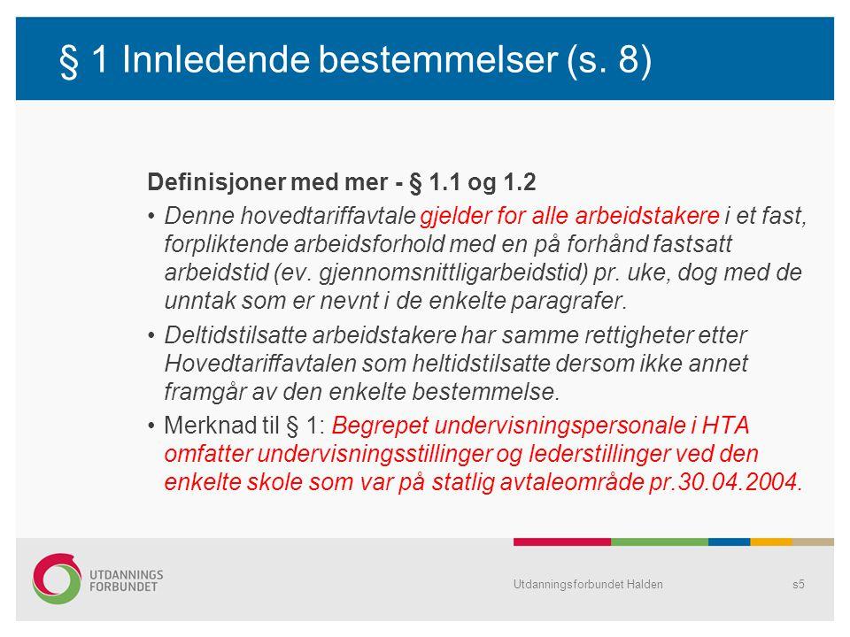 § 1 Innledende bestemmelser (s. 8)