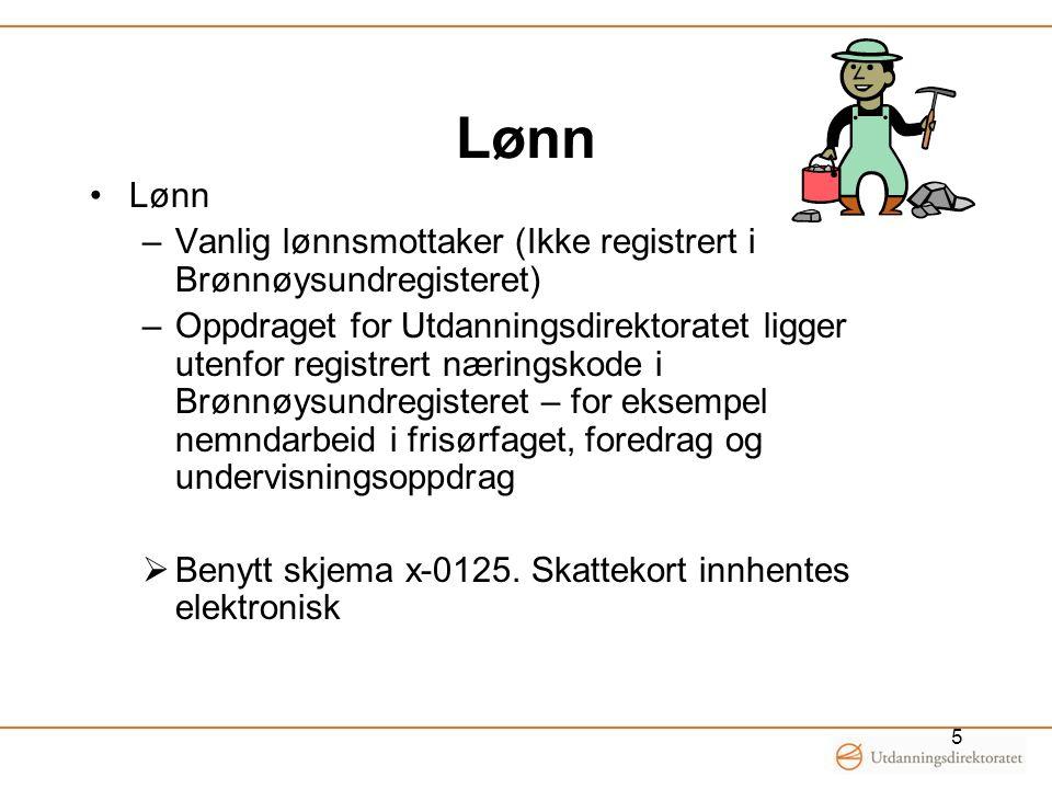 Lønn Lønn. Vanlig lønnsmottaker (Ikke registrert i Brønnøysundregisteret)