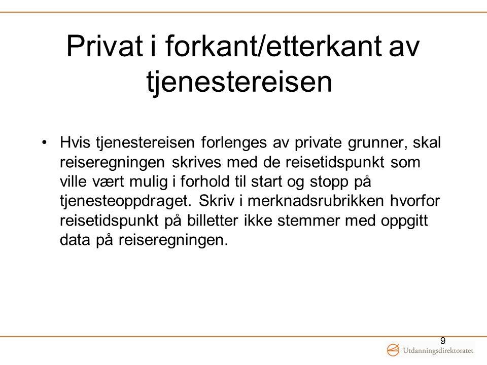 Privat i forkant/etterkant av tjenestereisen