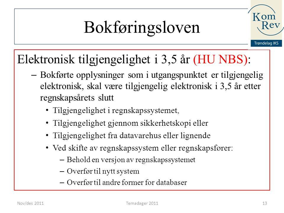 Bokføringsloven Elektronisk tilgjengelighet i 3,5 år (HU NBS):