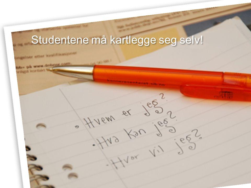Studentene må kartlegge seg selv!