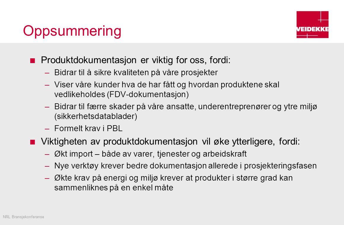 Oppsummering Produktdokumentasjon er viktig for oss, fordi: