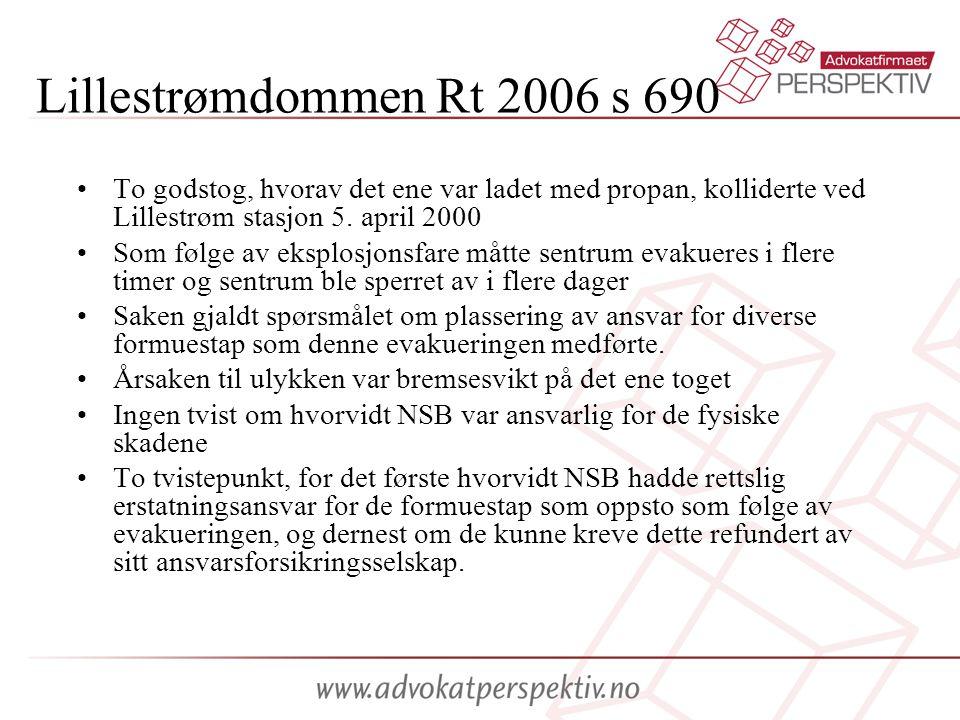 Lillestrømdommen Rt 2006 s 690 To godstog, hvorav det ene var ladet med propan, kolliderte ved Lillestrøm stasjon 5. april 2000.