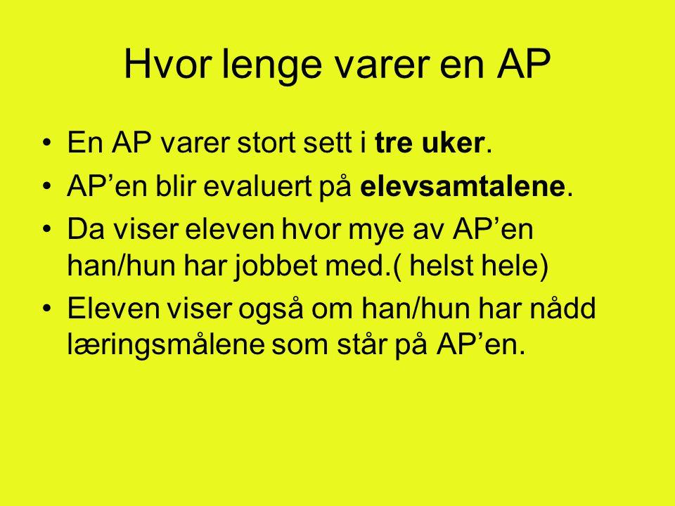 Hvor lenge varer en AP En AP varer stort sett i tre uker.