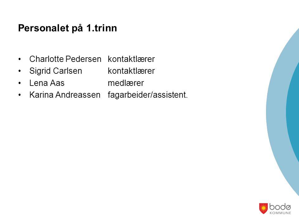 Personalet på 1.trinn Charlotte Pedersen kontaktlærer