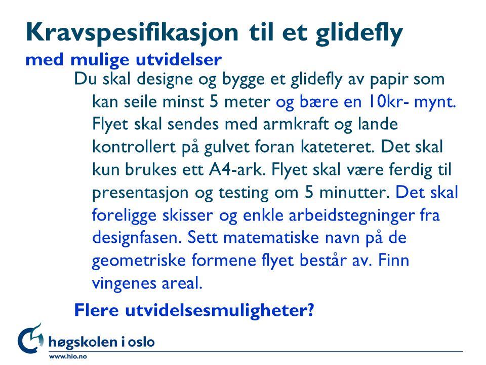Kravspesifikasjon til et glidefly med mulige utvidelser