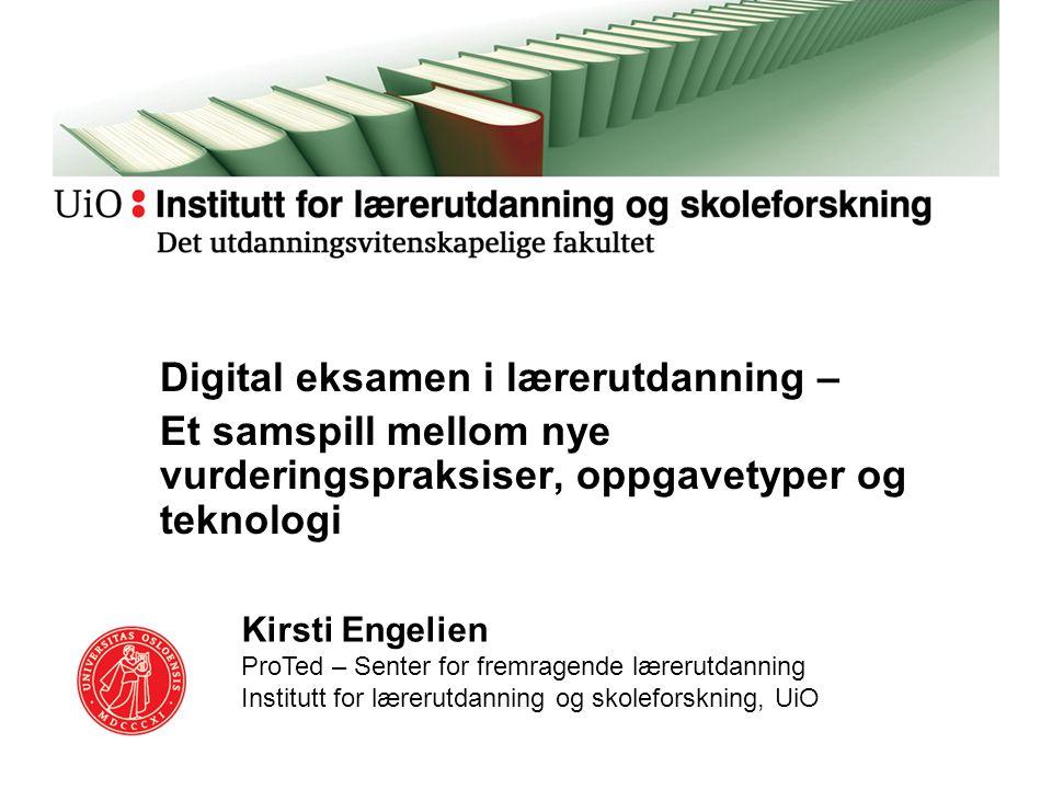 Digital eksamen i lærerutdanning –