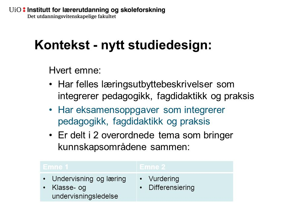 Kontekst - nytt studiedesign: