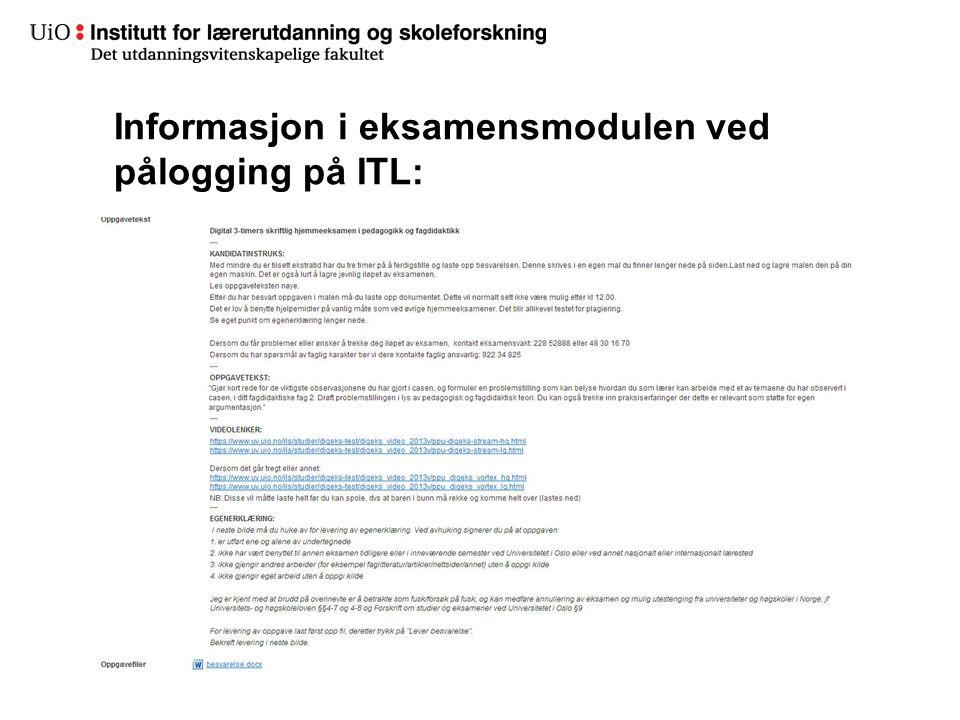 Informasjon i eksamensmodulen ved pålogging på ITL: