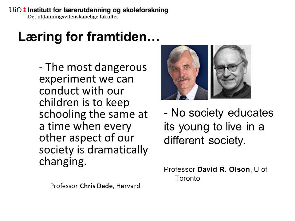 Læring for framtiden…