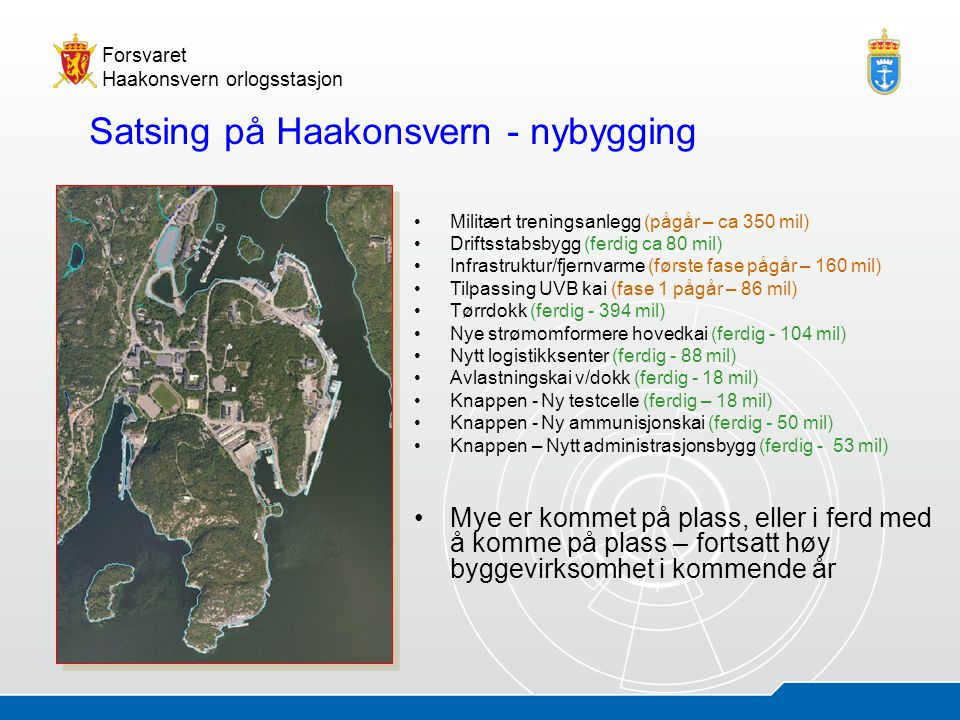 Satsing på Haakonsvern - nybygging