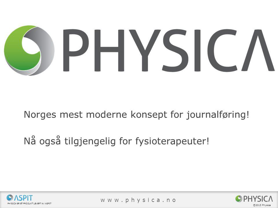 Norges mest moderne konsept for journalføring!