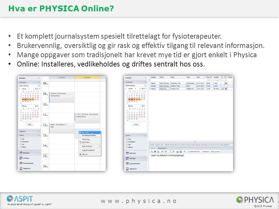 Et komplett journalsystem spesielt tilrettelagt for fysioterapeuter.