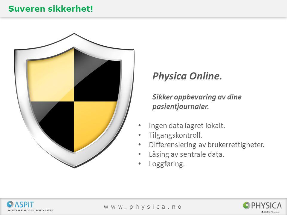 Physica Online. Suveren sikkerhet!