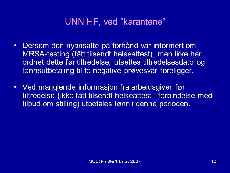UNN HF, ved karantene