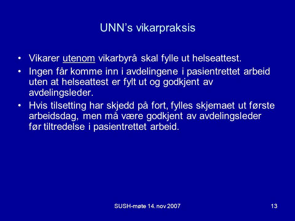 UNN's vikarpraksis Vikarer utenom vikarbyrå skal fylle ut helseattest.
