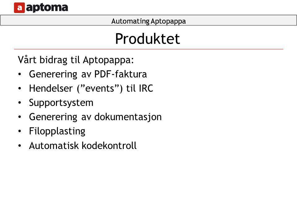 Produktet Vårt bidrag til Aptopappa: Generering av PDF-faktura