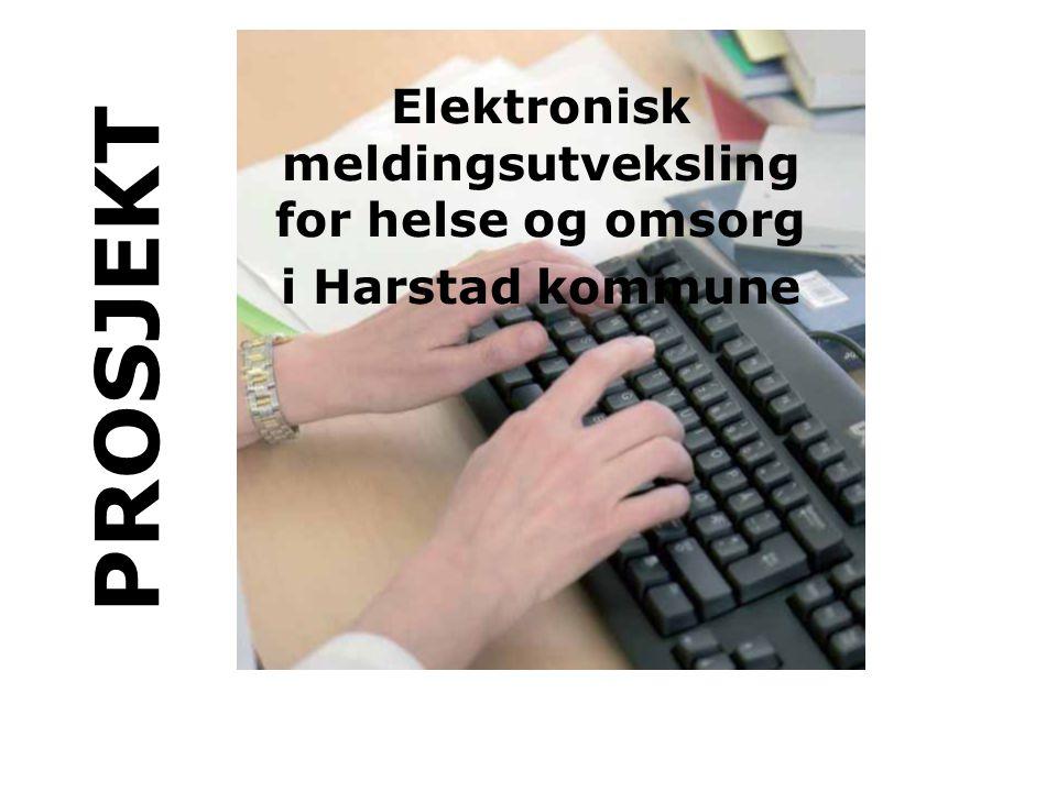 Elektronisk meldingsutveksling for helse og omsorg i Harstad kommune