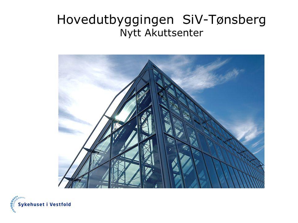 Hovedutbyggingen SiV-Tønsberg Nytt Akuttsenter