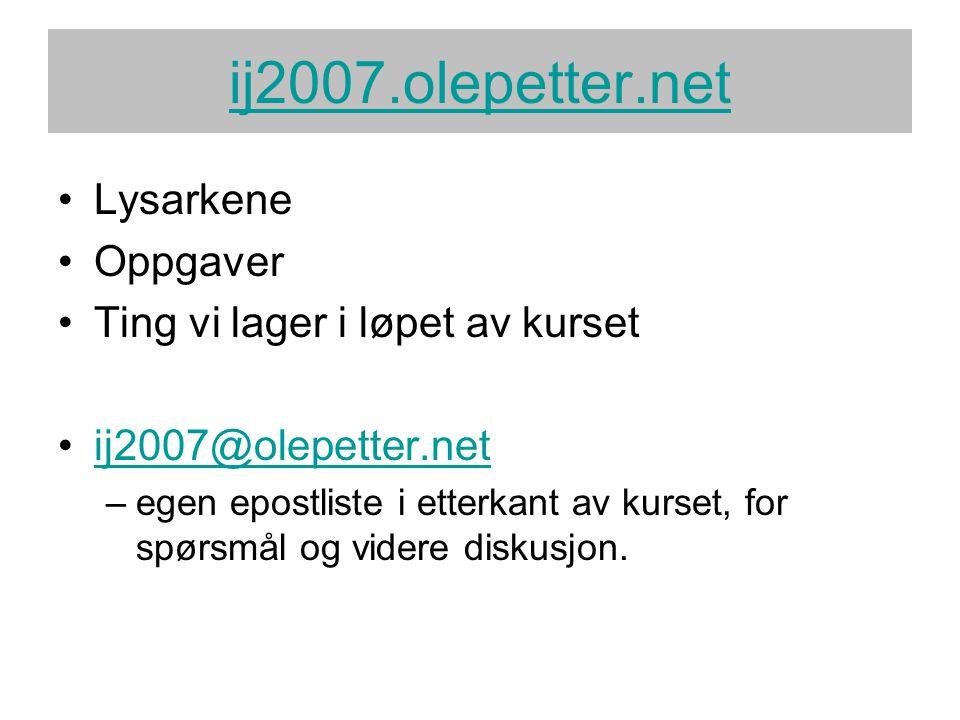 ij2007.olepetter.net Lysarkene Oppgaver