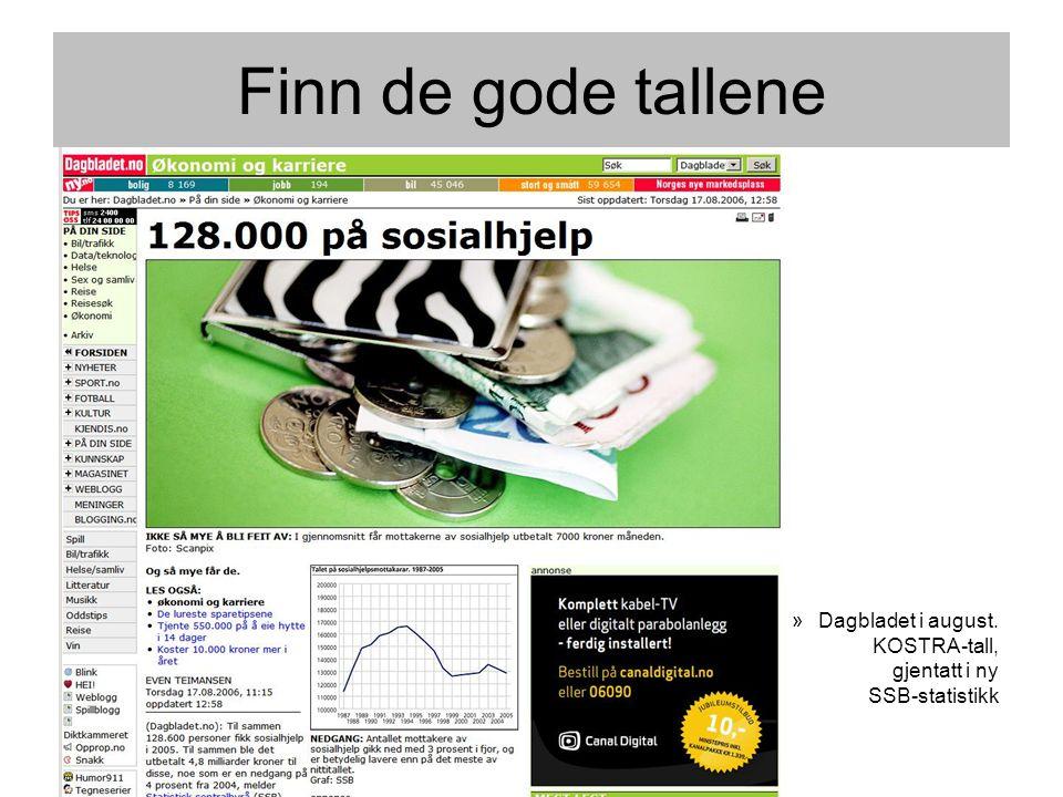 Finn de gode tallene Dagbladet i august. KOSTRA-tall, gjentatt i ny SSB-statistikk