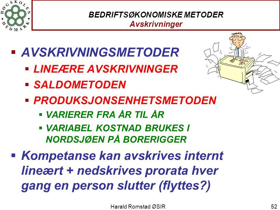 BEDRIFTSØKONOMISKE METODER Avskrivninger