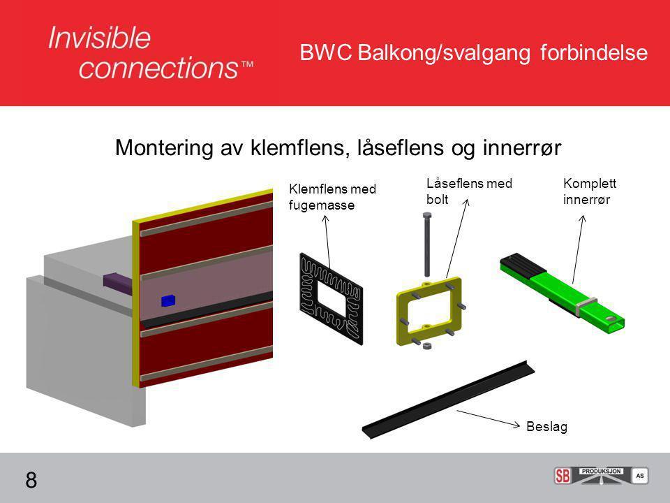 BWC Balkong/svalgang forbindelse