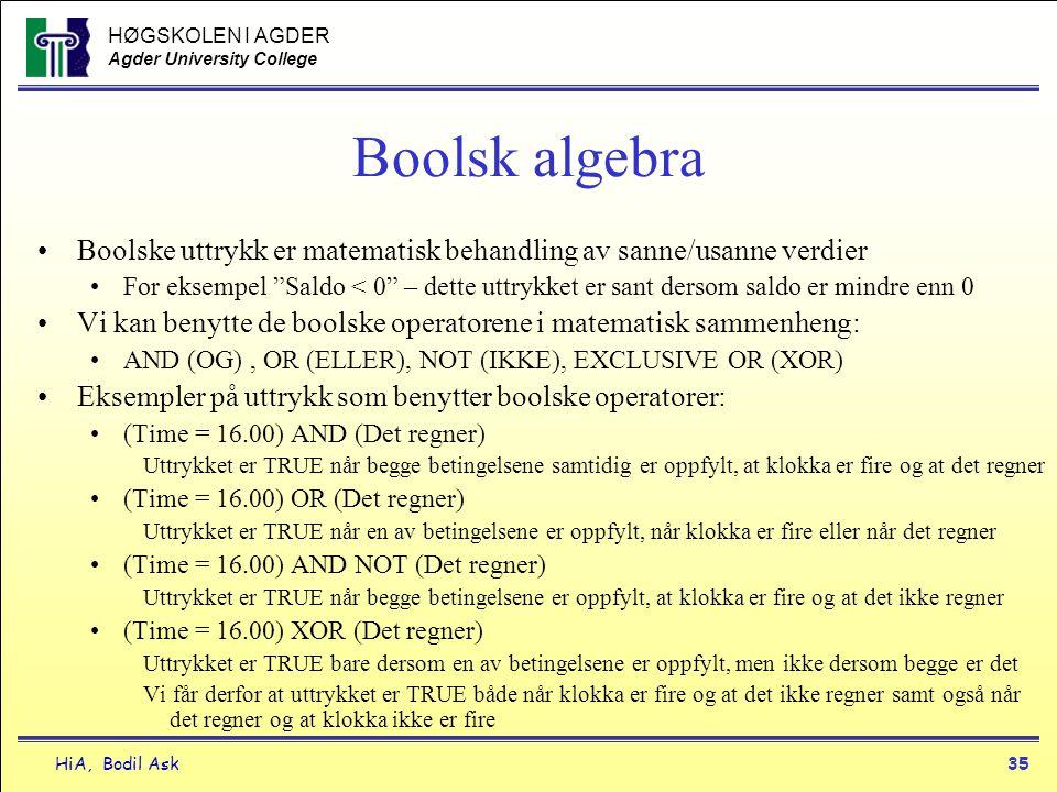 Boolsk algebra Boolske uttrykk er matematisk behandling av sanne/usanne verdier.