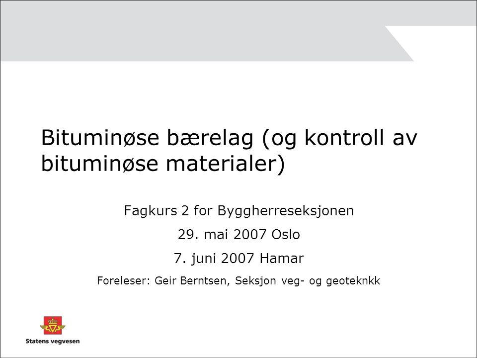 Bituminøse bærelag (og kontroll av bituminøse materialer)