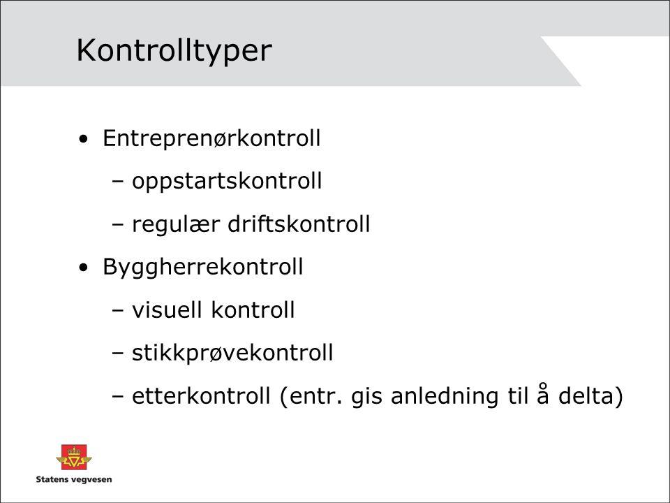 Kontrolltyper Entreprenørkontroll oppstartskontroll