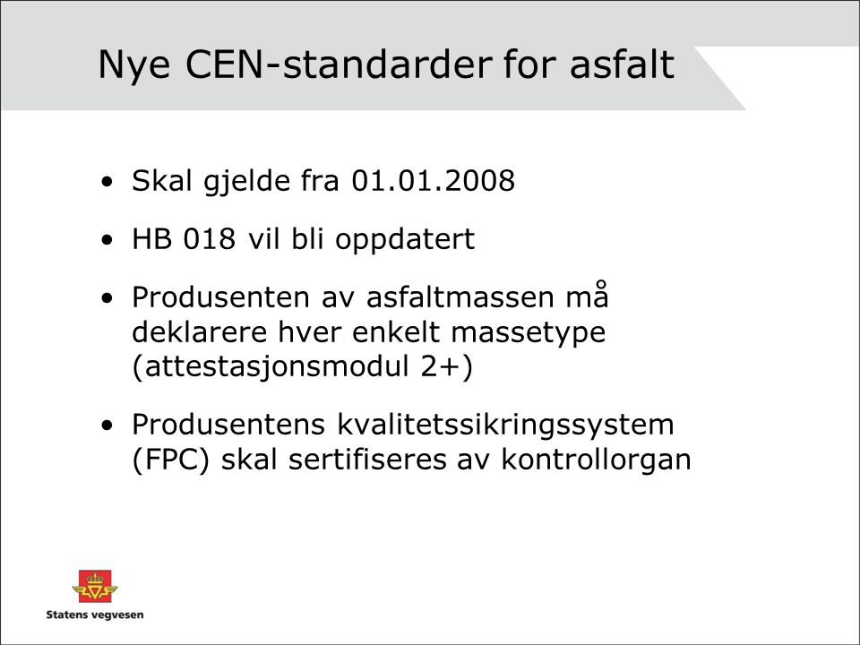 Nye CEN-standarder for asfalt