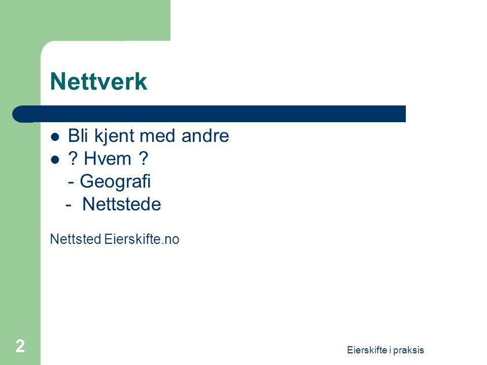 Nettverk Bli kjent med andre Hvem - Geografi - Nettstede