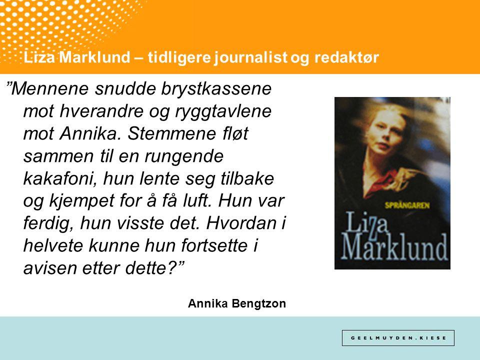 Liza Marklund – tidligere journalist og redaktør