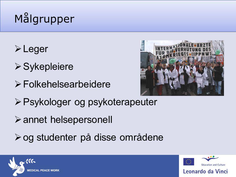 Målgrupper Leger Sykepleiere Folkehelsearbeidere