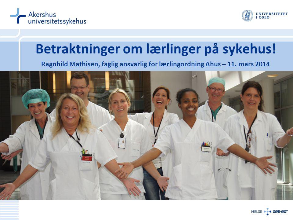 Betraktninger om lærlinger på sykehus!