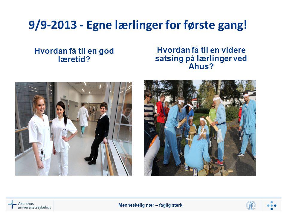 9/9-2013 - Egne lærlinger for første gang!