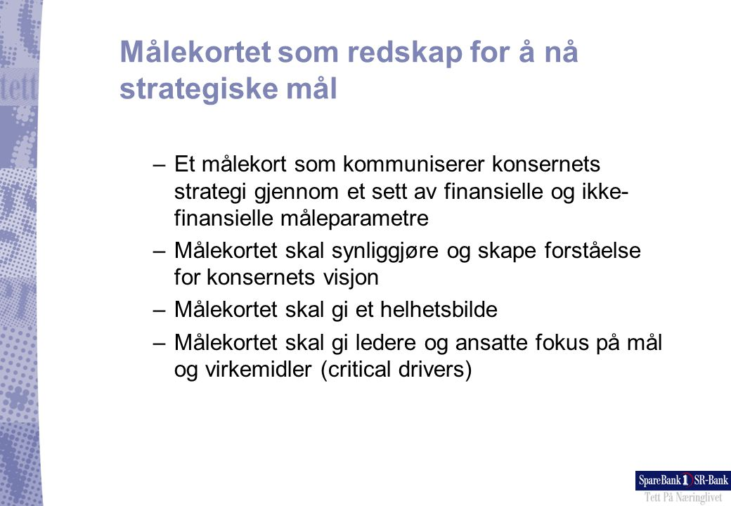 Målekortet som redskap for å nå strategiske mål