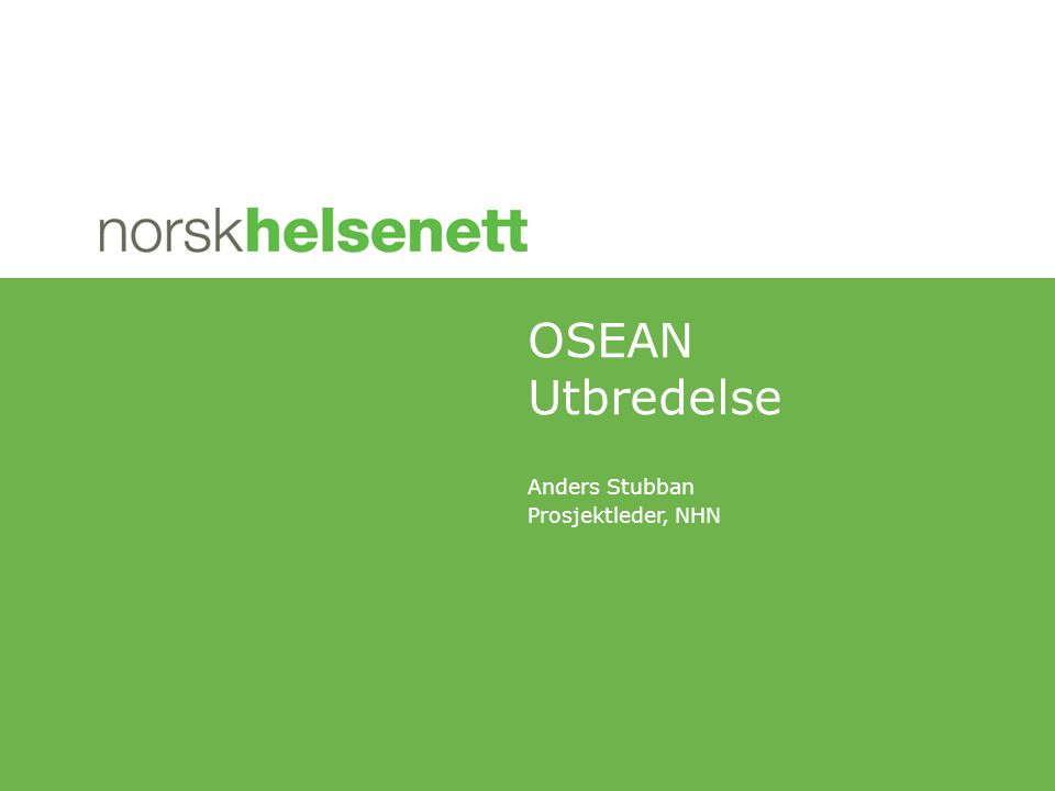 Anders Stubban Prosjektleder, NHN