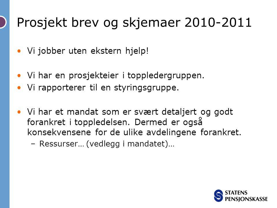Prosjekt brev og skjemaer 2010-2011