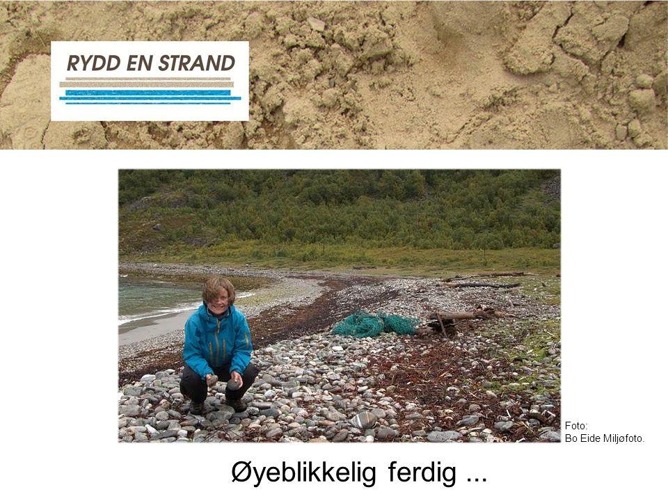 Foto: Bo Eide Miljøfoto. Øyeblikkelig ferdig ...
