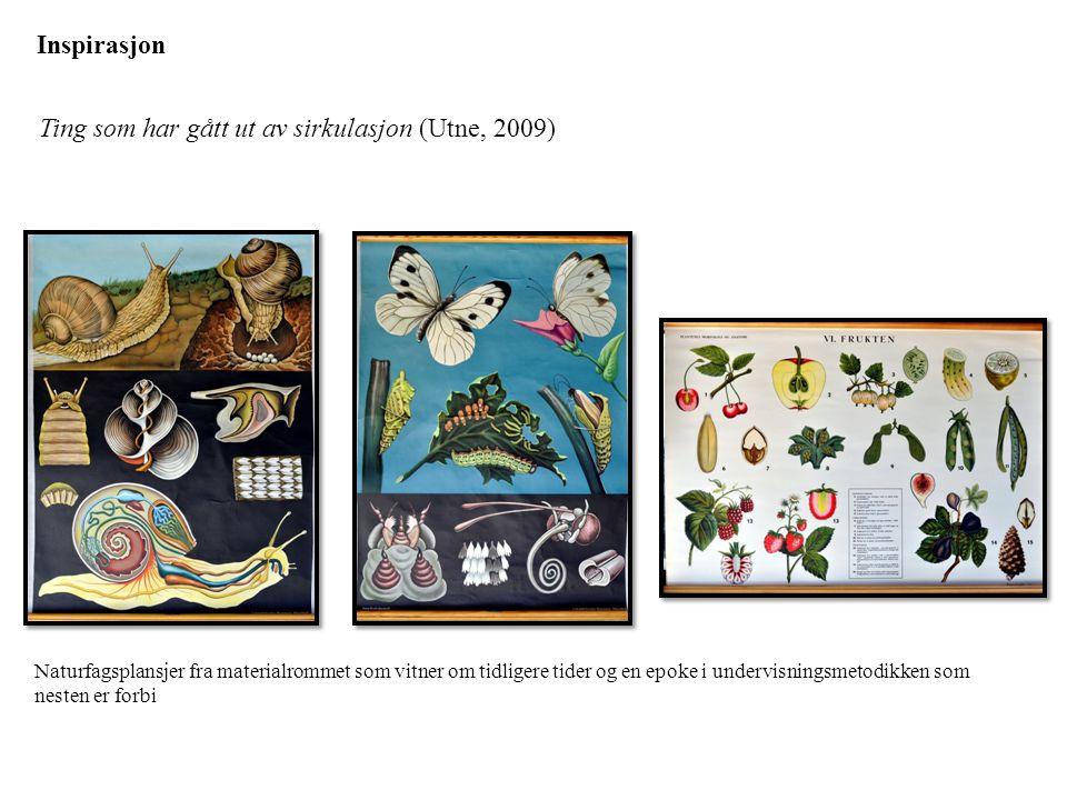 Ting som har gått ut av sirkulasjon (Utne, 2009)