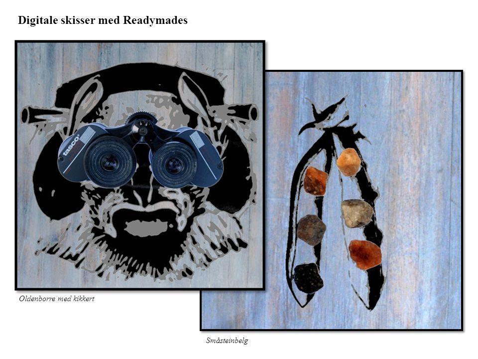 Digitale skisser med Readymades