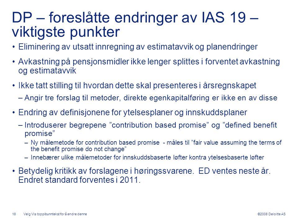 DP – foreslåtte endringer av IAS 19 – viktigste punkter