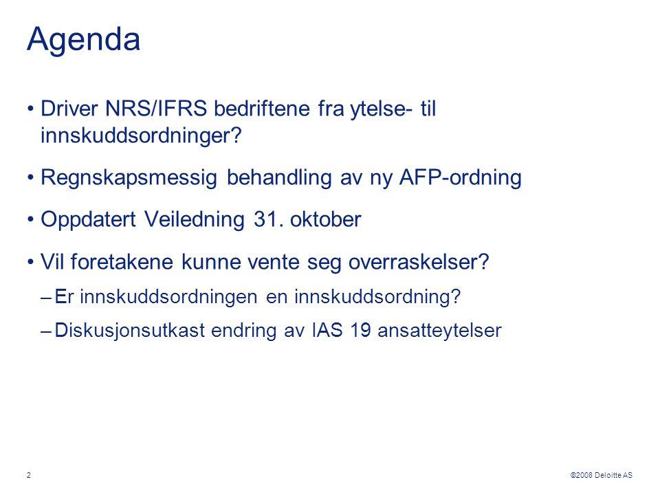 Agenda Driver NRS/IFRS bedriftene fra ytelse- til innskuddsordninger