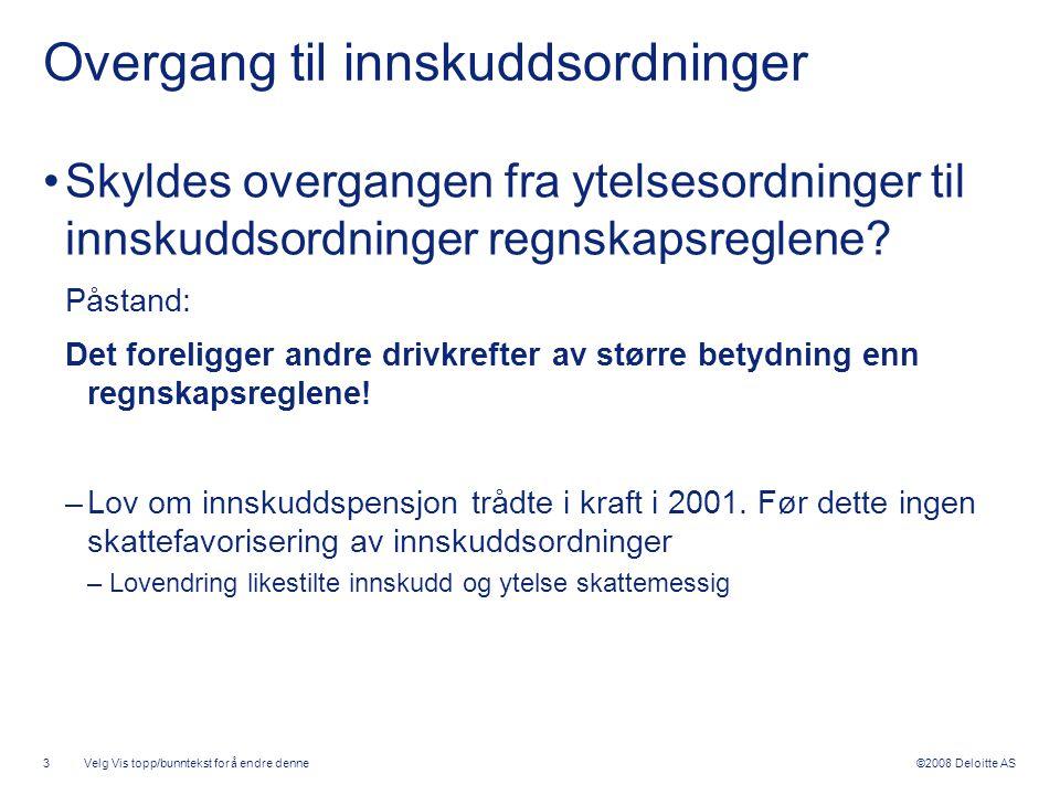 Overgang til innskuddsordninger