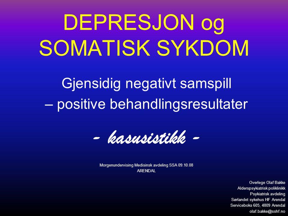 DEPRESJON og SOMATISK SYKDOM