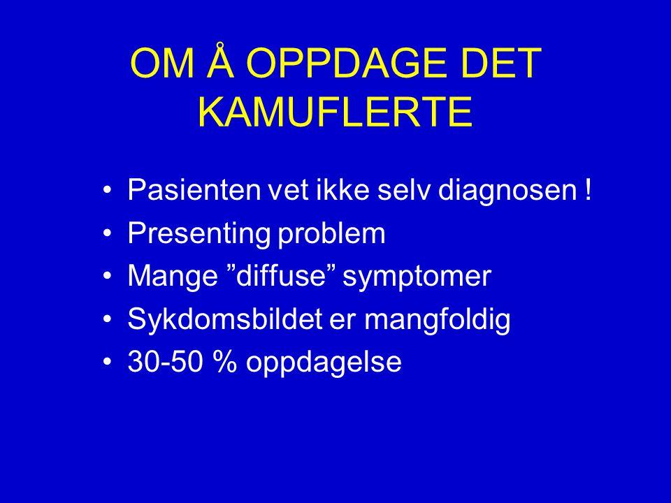 OM Å OPPDAGE DET KAMUFLERTE