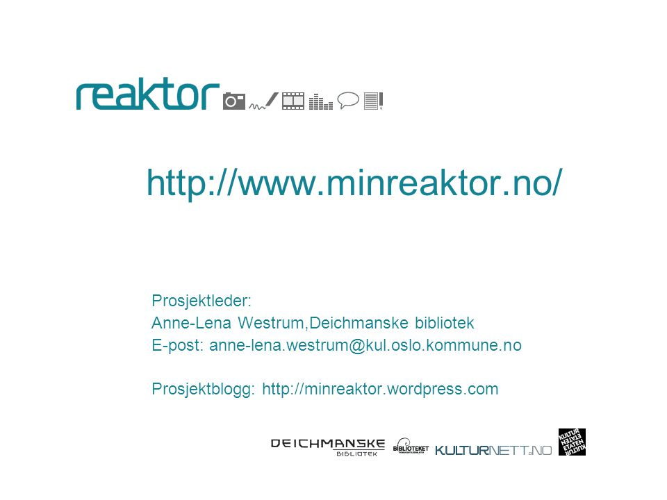 http://www.minreaktor.no/ Prosjektleder: