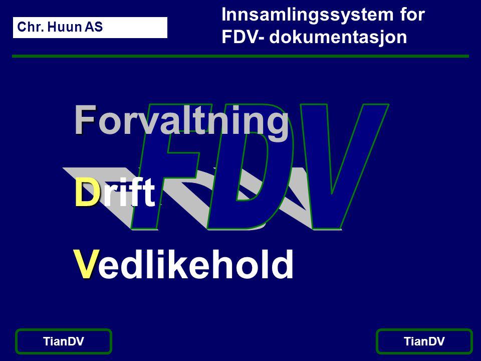 Forvaltning Drift Vedlikehold FDV Innsamlingssystem for