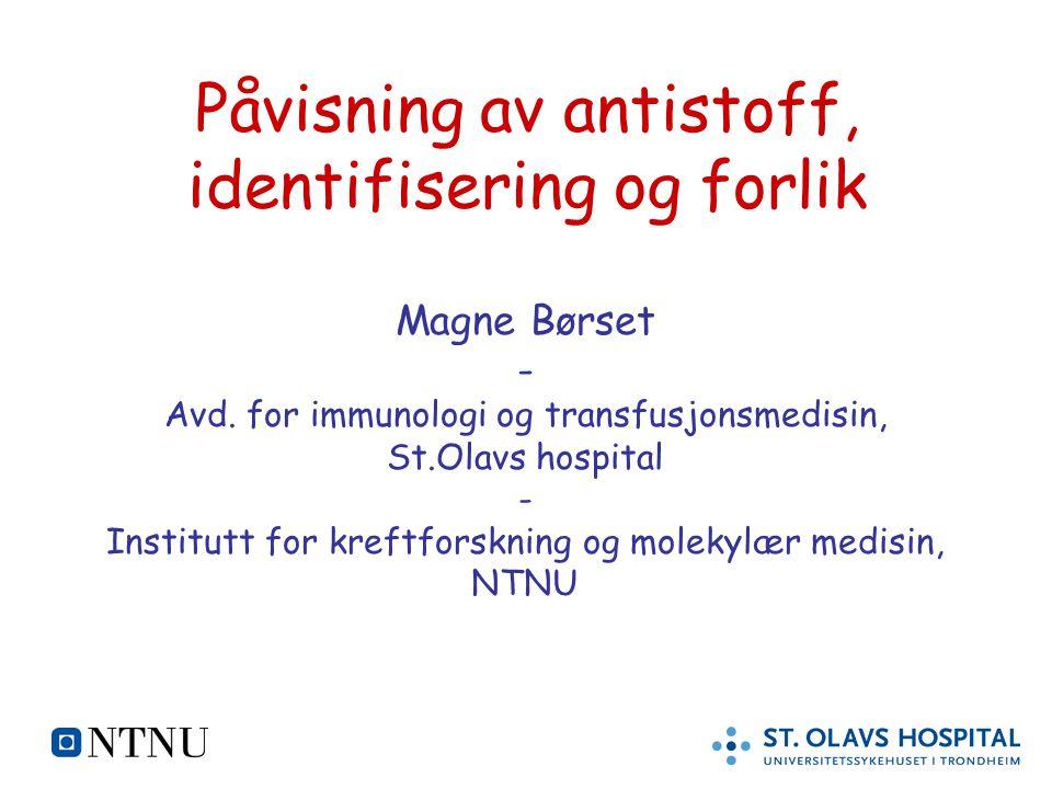 Påvisning av antistoff, identifisering og forlik